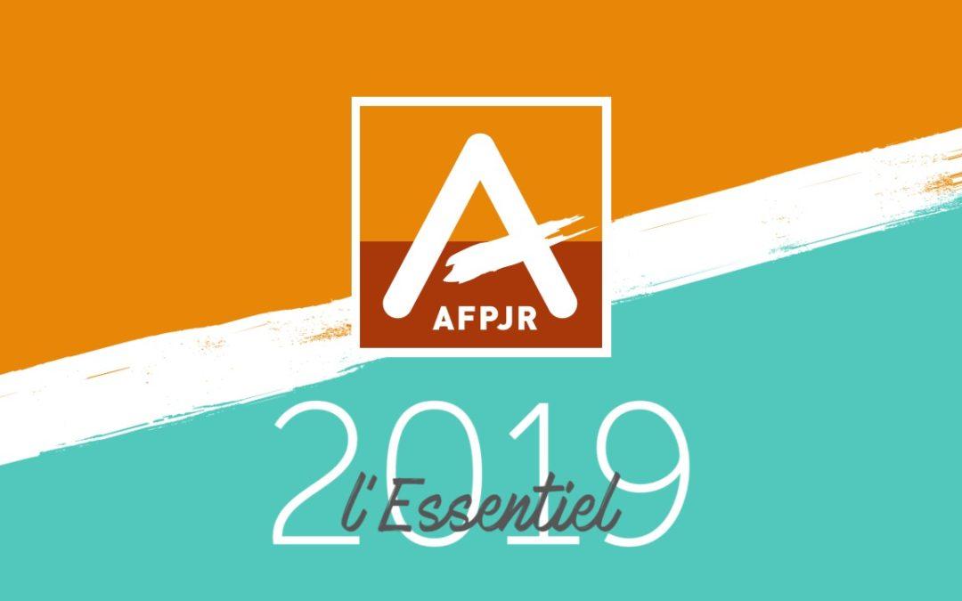 L'essentiel de 2019 à l'AFPJR
